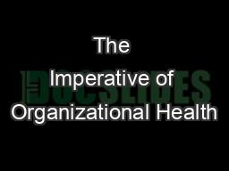 The Imperative of Organizational Health