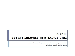 ACT II: Specific Examples from an ACT Trial
