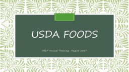 USDA Foods NSLP Annual Training- August 2017