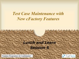 Test Case Maintenance with