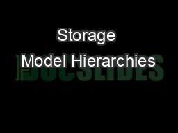 Storage Model Hierarchies