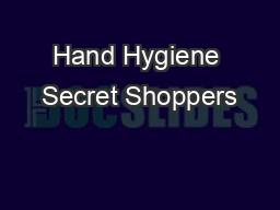Hand Hygiene Secret Shoppers