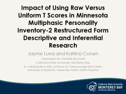Impact of Using Raw Versus Uniform T Scores in Minnesota Multiphasic Personality