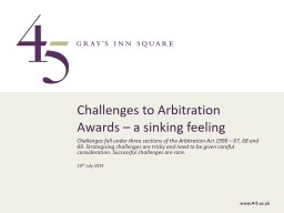 Challenges fall under three sections of the Arbitration Act 1996 – 67, 68 and 69.