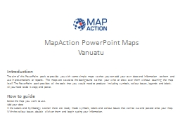 MapAction PowerPoint  Maps
