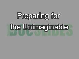 Preparing for the Unimaginable