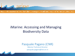 iMarine: Accessing and Managing Biodiversity Data
