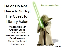 Do or Do Not… There Is No Try: