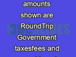 Dividend Miles one world Awards  destinations in over  countries All amounts shown are RoundTrip Government taxesfees and award travel fees are not included for more information go to usairways