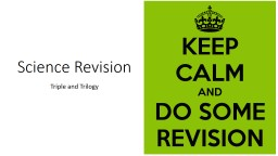 Science Revision Triple and Trilogy