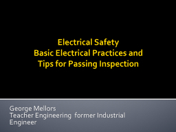 Electrical Safety Basic Electrical Practices and