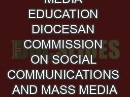 MEDIA EDUCATION DIOCESAN COMMISSION ON SOCIAL COMMUNICATIONS AND MASS MEDIA