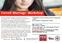 Early and forced marriage in Australia is an issue of emerging concern affecting children, young
