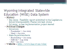Wyoming Integrated Statewide Education (WISE) Data System