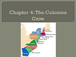Chapter 4: The Colonies Grow
