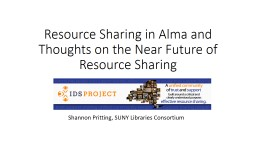 Resource Sharing in Alma and Thoughts on the Near Future of Resource Sharing