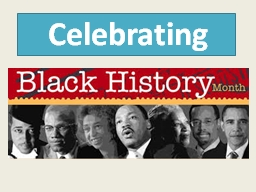 Celebrating   Origin of Black History Month