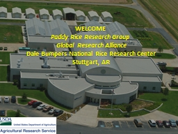 WELCOME  Paddy Rice Research Group