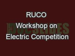 RUCO Workshop on Electric Competition