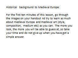 Historical  background to Medieval Europe:
