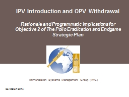 IPV Introduction and OPV Withdrawal