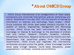About OMICS Group       OMICS Group International is an amalgamation of Open Access publications