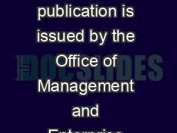 BUDGET OVERVIEW This publication is issued by the Office of Management and Enterprise Services as a