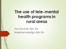 The use of tele-mental health programs in rural areas