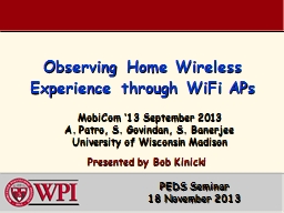 Observing Home Wireless Experience through