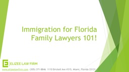 Immigration for Florida Family Lawyers 101!