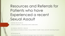 Resources and Referrals for Patients who have Experienced a recent