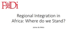 Regional Integration in Africa: Where do we Stand?