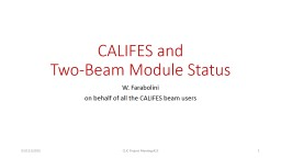 CALIFES and  Two-Beam Module Status