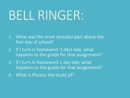 BELL RINGER: What was the most stressful part about the first day of school?