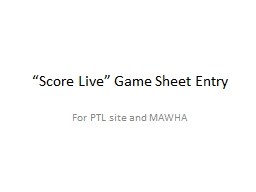 """""""Score Live"""" Game Sheet Entry"""