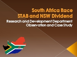 South Africa Race STAB and NSW Dividend