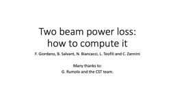 Two beam power loss: how to compute it