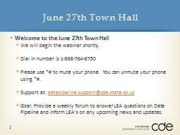 Welcome to the June 27th Town Hall
