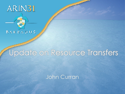 Update on  Resource Transfers