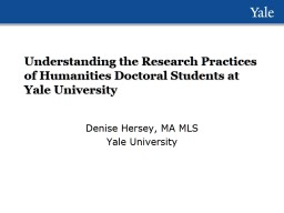 Understanding the Research Practices of Humanities Doctoral Students at Yale University