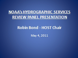 NOAA's HYDROGRAPHIC SERVICES REVIEW PANEL PRESENTATION