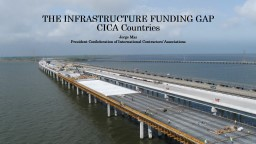 THE INFRASTRUCTURE FUNDING GAP