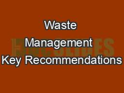 Waste Management  Key Recommendations