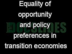 Equality of opportunity and policy preferences in transition economies