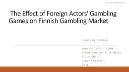 The Effect of Foreign Actors' Gambling Games on Finnish Gambling Market