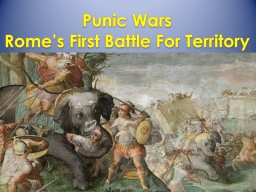 Punic Wars Rome's First Battle For Territory