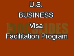 U.S. BUSINESS Visa Facilitation Program