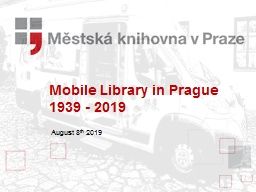 Mobile  Library  in Prague 1939 - 2019