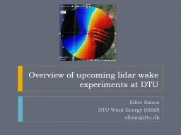 Overview of upcoming lidar wake experiments at DTU