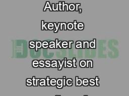 Charles (Chuck) Wolfe Author, keynote speaker and essayist on strategic best practices for